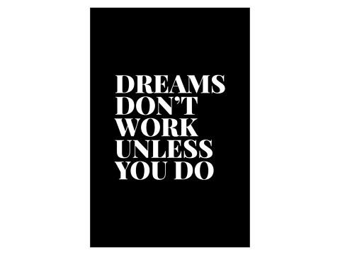 Los sueños no haga el trabajo